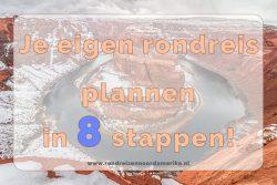 Rondreis plannen stappenplan